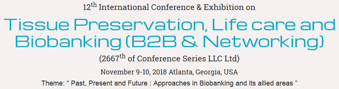 Tissue Preservation and Biobanking