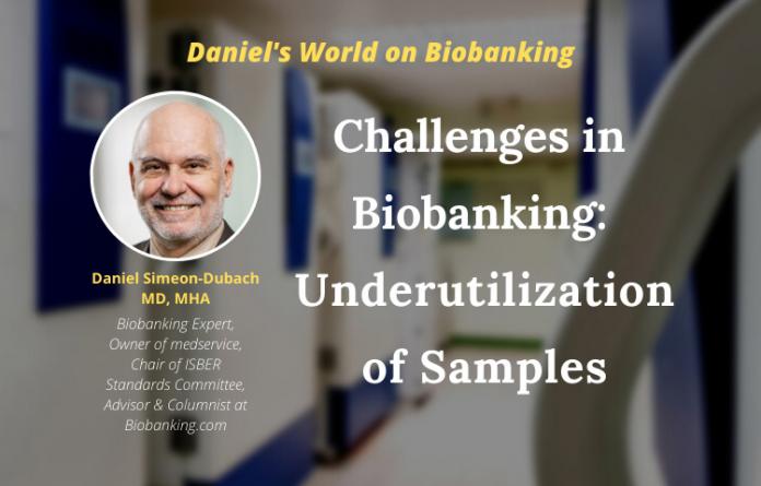 Challenges in biobanking: Underutilization of Samples