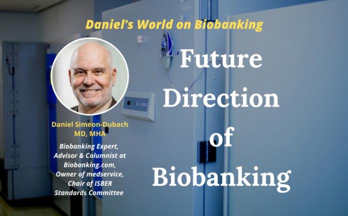 Future Direction of Biobanking